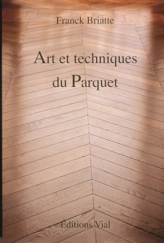 ART ET TECHNIQUE DU PARQUET